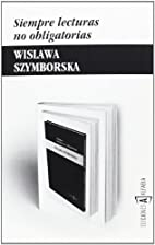 Siempre lecturas no obligatorias by Wisława…