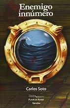 Enemigo innúmero by Carlos Soto Femenía