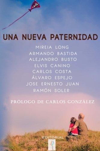 una-nueva-paternidad-spanish-edition