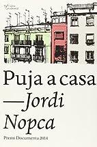 Puja a casa by Jordi Nopca