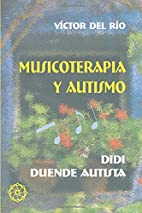 Musicoterapia Y Autismo (Spanish Edition) by…