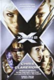Claremont, Chris: X-Men 2