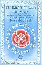 El libro tibetano del yoga by Michael (1952-…
