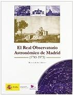 El Real Observatorio Astronómico de Madrid…
