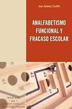 Analfabetismo funcional y fracaso escolar by…