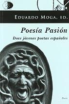 Poesía pasión : doce jóvenes poetas…