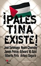 ¡Palestina existe! by José Saramago