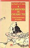 Sam Hamill: La Sabiduria de Chuang Tse: Textos Fundamentales del Taoismo (Spanish Edition)