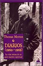 Diarios / Journals: 1960-1968. La Vida…