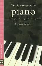 Tecnicas maestras de piano/ Master…