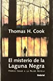 Cook, Thomas: El Misterio De LA Laguna Negra