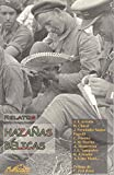 Juan Jose Arreola: Hazanas belicas / Deep War: Relatos (Narrativa Breve) (Spanish Edition)