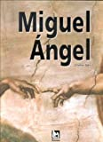 Sala, Charles: Miguel Angel (Spanish Edition)