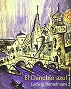 The Blue Danube by Ludwig Bemelmans