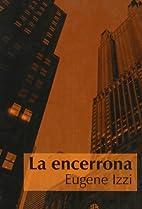 La Encerrona by Eugene Izzi