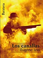 Los Canallas by Eugene Izzi