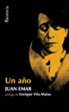 Un ano (Spanish Edition) by Juan Emar