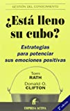 Clifton, Donald O.: Esta Lleno Su Cubo?/ How Full Is Your Bucket?: Estrategias para Potenciar sus Emociones Positivas / Positive Strategies for Work and Life