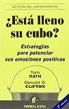 Rath, Tom: Esta Lleno Su Cubo?/ How Full Is Your Bucket?: Estrategias para Potenciar sus Emociones Positivas / Positive Strategies for Work and Life (Spanish Edition)