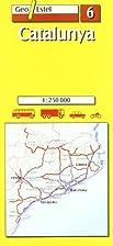 06: Catalunya Road Map 1:250, 000 by Geo…