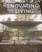 Renovating for Living by Llorenc Bonet