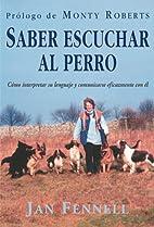 Saber Escuchar Al Perro (Spanish Edition) by…