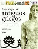 Camp, John: El Mundo de Los Antiguos Griegos (Spanish Edition)