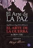 Dunn, Philip: El Arte de La Paz (Spanish Edition)