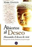 Epstein, Mark: Abiertos Al Deseo/ Open To Desire (Spanish Edition)
