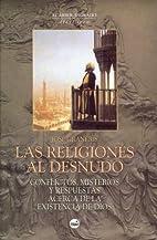 Las Religiones Al Desnudo by Jose Graneris