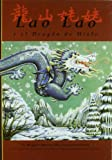 Bateson, Margaret: Lao Lao y el dragon de hielo/lao Lao of Dragon Mountain (Spanish Edition)