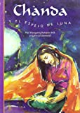Bateson, Margaret: Chanda Y El Espejo De Luna/chanda And the Mirror of Moonlight (Spanish Edition)