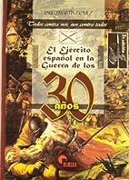 El Ejercito Espanol En La Guerra de Los…