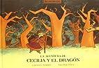 La aventura de Cecilia y el dragon/ The…