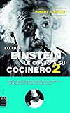 Wolke, Robert L.: Lo Que Einstein le Conto a Su Cocinero