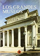 Los Grandes Museos/ The Great Museums…