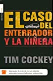 Cockey, Tim: El Caso del Enterrador y la Ninera (Murder in the Hearse Degree)