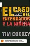 Cockey, Tim: El Caso del Enterrador y la Ninera (Murder in the Hearse Degree)
