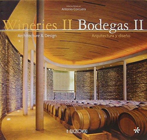wineries-ii-bodegas-ii-architecture-design-arquitectura-y-diseno-english-and-spanish-edition