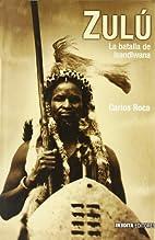 Zulu (Spanish Edition) by Carlos Roca