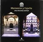 Marruecos y España : una historia…