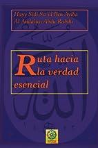 Hacia la verdad esencial (Spanish Edition)…