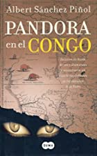 Pandora in the Congo by Albert Snchez&hellip;