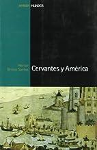 Cervantes y America (Spanish Edition) by…