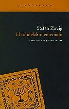 The Buried Candelabrum by Stefan Zweig