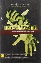 LEY GARROTE (Roca Editorial Criminal)…