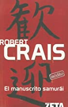 El Manuscrito Samurai by Robert Crais