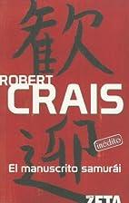 El Manuscrito Samurai by Robert Crais