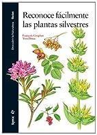 Reconoce fácilmente las plantas silvestres…