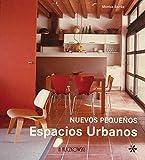 Borras, Montse: Nuevos Pequenos Espacios Urbanos/ New Small Urban Spaces (Spanish Edition)